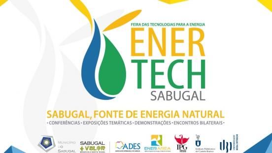 ENERTECH SABUGAL 2018 - 3.ª edição da FEIRA DAS TECNOLOGIAS PARA A ENERGIA